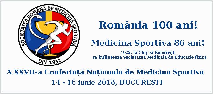 A XXVII-a Conferinta Nationala de Medicina Sportiva 2018